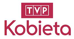 Oglądalność TVP Kobieta. Kto ogląda TVP dla kobiet?